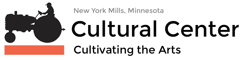 Cultural Center | Cultivating the Arts | New York Mills, Minnesota